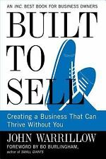 Built to Sell : Creating a Business That Can Thrive Without You by John...