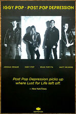 IGGY POP Post Pop Depression 2016 Ltd Ed RARE New Poster! JOSH HOMME THE STOOGES