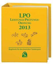 ♞Leistungs-Prüfungs-Ordnung 2013 (LPO) (2012, Leinen-Ordner) Reiten Fahren Volti