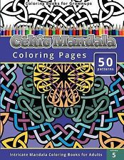 Coloring Books for Grownup: Celtic Mandala Coloring Pages : Intricate Mandala...