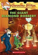 The Giant Diamond Robbery (Geronimo Stilton, No. 44) Stilton, Geronimo Paperbac