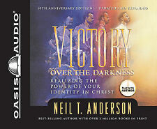 Victory Over the Darkness: Realizing the Power of Your Identity in Christ by...