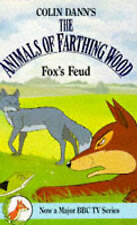 ANIMALS OF FARTHING WOOD. FOX'S FEUD. Colin Dann. Paperback.V.G. Condition.