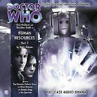 Dr WHO - Paul McGann 8th Doctor Series #1.8 HUMAN RESOURCES Part 2 (Brand New)