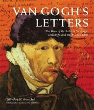 Van Gogh's Letters : The Mind of the Artist in Paintings, Drawings, and...