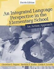 An Integrated Language Perspective in the Elementary School : An Action...