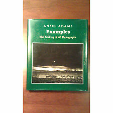 Examples : The Making of 40 Photographs by Ansel Adams (1983, Hardcover) Signed