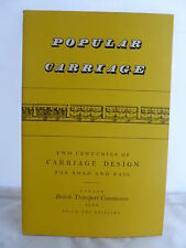 Popular Carriage - Two Centuries of Carriage Design for Road & Rail 1954 Illust