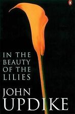 Updike, John In the Beauty of the Lilies Very Good Book