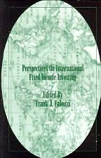 Perspectives on International Fixed Income Investing (Frank J. Fabozzi Series)