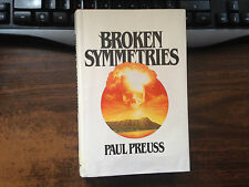 Broken Symmetries by Paul Preuss 1st Hardcover w/ Dust Jacket Ex