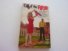 CALL OF THE FLESH  1965  JACK MOORE   GORGEOUS SEXY COVER ART  NEAR FINE