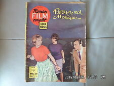 ROMAN FILM CHEZ NOUS N°64 03/02/1961 PARDONNE MOI MONIQUE DE FRANCO ANGELI   G17
