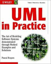 UML in Practice: The Art of Modeling Software Systems Demonstrated through Worke