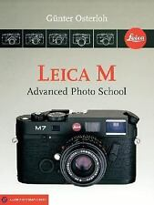 Leica M: Advanced Photo School (A Lark Photography Book)