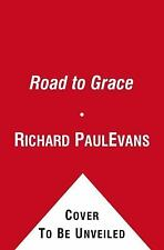 The Road to Grace (The Walk), Richard Paul Evans, Good Condition, Book