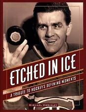 NEW - Etched in Ice: A Tribute to Hockey's Defining Moments