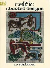 Celtic Charted Designs (Dover Embroidery, Needlepoint) Spinhoven, Co Paperback
