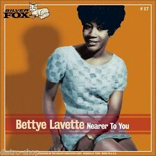 """7"""" BETTY LAVETTE Nearer To You / He Made A Woman Out Of Me SILVER FOX Soul 1969"""