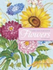 Fresh and Fabulous Flowers in Acrylics, Paillex, Laure, Good Condition, Book