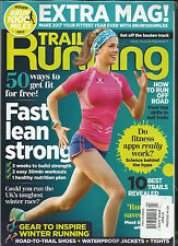 TRAIL RUNNING MAGAZINE GET OFF THE BEATEN TRACK FEBRUARY / MARCH, 2017 ISSUE, 36