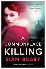 A Commonplace Killing, Sian Busby