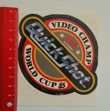 Aufkleber/Sticker: Video Champ Quick Shot World Cup 85 (23051632)