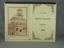 First Annual Historic Yarmouth Calendar 1983 Illustrated Horse Buggy Street Car
