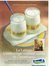 """Publicité Advertising 1984 Desserts Les Yaourts """"La Laitière"""" de Danone"""