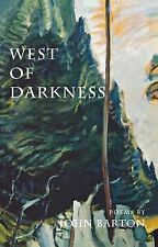 West of Darkness by John Barton (1999, Paperback)