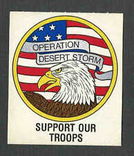 Ca 1990 OPERATION DESERT STORM PATRIOTIC SELF STICK LABEL BY GRAPHIC SEE INFO