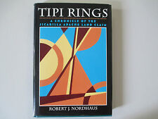TIPI RINGS-A CHRONICLE OF THE JICARILLA APACHE LAND CLAIM-NORDHAUS-HARDCOVER-