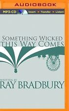 Something Wicked This Way Comes by Ray Bradbury (2014, MP3 CD, Unabridged)