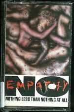 No Empathy Nothing Less Than Nothing At All USA Cassette Tape new