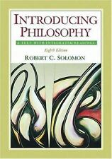 Introducing Philosophy: A Text with Integrated Readings, Solomon, Robert C., Acc