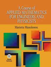 A Course of Applied Mathematics for Engineers and Physicists, Marietta Manolesso