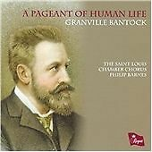 Granville Bantock - A Pageant of Human Life: The Choral Music of (2010)