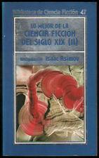 LO MEJOR DE LA CIENCIA FICCION DEL SIGLO XIX - VOLUMEN 2 - ISAAC ASIMOV