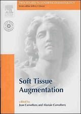 Procedures in Cosmetic Dermatology Series: Soft Tissue Augmentation: Text with D