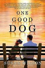 One Good Dog by Susan Wilson (2011, Paperback)