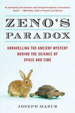 Zeno's Paradox Unraveling The Ancient Mystery Behind Space And Time SC new