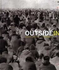 Outside In: Chinese x American x Contemporary Art (Princeton Universit-ExLibrary