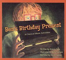 Ben's Birthday Present - A Classical Music Adventure for Children