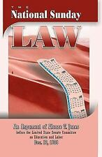 The National Sunday Law : An Argument of Alonzo T. Jones Before the Limited...