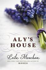 Aly's House by Leila Meacham (2016, Paperback)