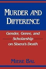 Murder and Difference: Gender, Genre, and Scholarship on Sisera's Death (Indiana