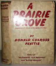 A PRAIRIE GROVE FIRST EDITION DUST JACKET PIONEER LIFE PRIMEVAL AMERICA CLASSIC