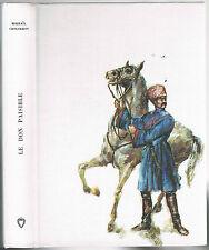 Le DON PAISIBLE de Mikhaïl CHOLOKHOV Cosaque en 14-18 et la Guerre Civile Russe
