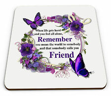 That Somebody Calls You Friend Floral Novelty Glossy Mug Coaster