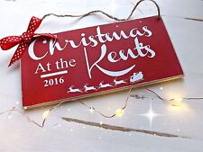 FAMILY PLAQUE CHRISTMAS AT THE, MUM, NAN, FRIEND GIFT SIGN
